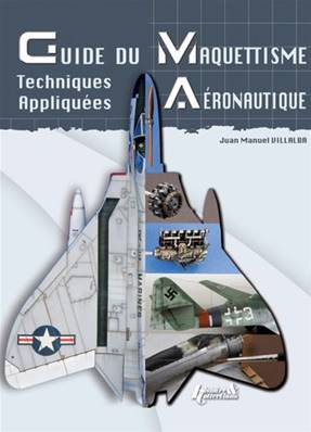 Guide du Maquettisme Aéronautique